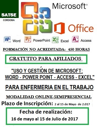 USO Y GESTIÓN DE MICROSOFT WORD - POWER POINT - ACCESS - EXCEL PARA ESPECIALISTAS EN ENFERMERIA DEL TRABAJO